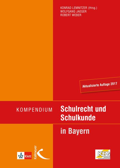 Kompendium Schulrecht und Schulkunde