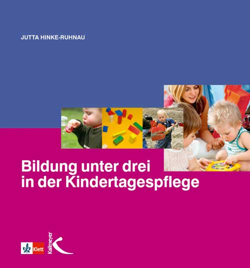Bildung unter drei in der Kindertagespflege