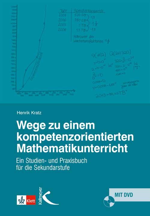 Wege zu einem kompetenzorientierten Mathematikunterricht