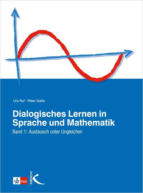 Dialogisches Lernen in Sprache und Mathematik I