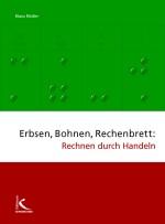 Erbsen, Bohnen, Rechenbrett: