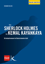 Von Sherlock Holmes bis Kemal Kayankaya