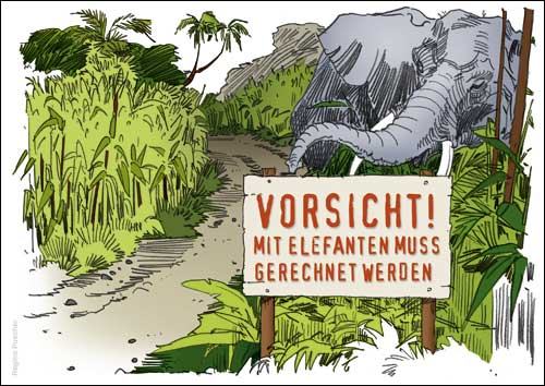 Vorsicht! Mit Elefanten muss gerechnet werden