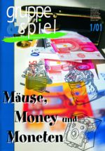 Mäuse, Money und Moneten