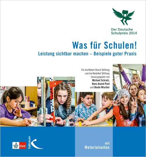 Was für Schulen! (Der Deutsche Schulpreis 2014)