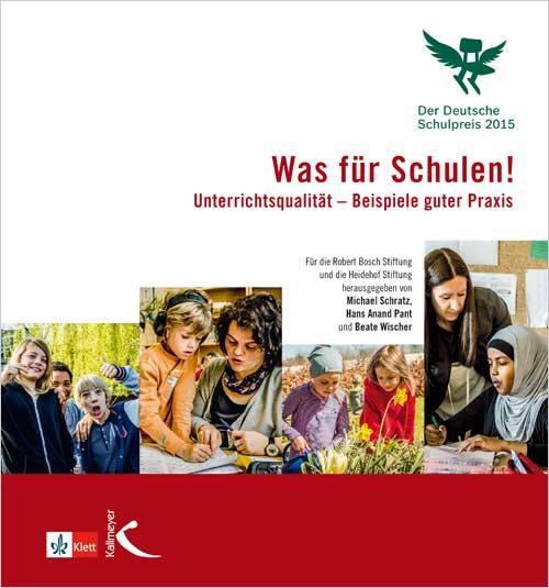 Was für Schulen! (Deutscher Schulpreis 2015)
