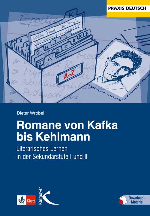 Romane von Kafka bis Kehlmann