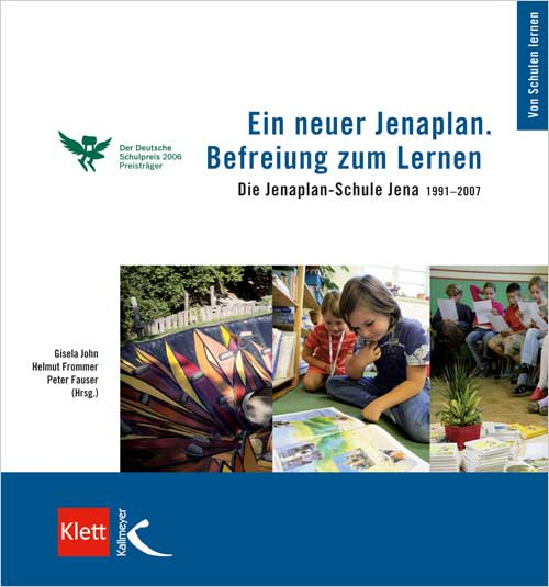 Ein neuer Jenaplan Befreiung zum Lernen