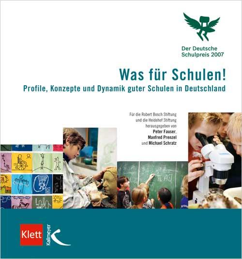 Was für Schulen! (Der Deutsche Schulpreis 2007)