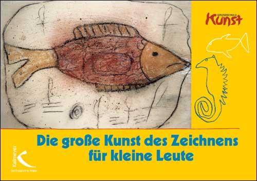 Die große Kunst des Zeichnens für kleine Leute