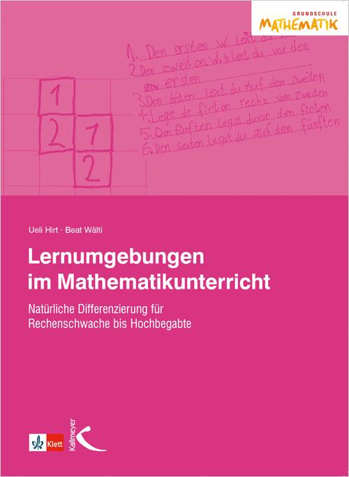 Lernumgebungen im Mathematikunterricht