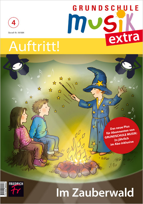 Grundschule Musik extra: Auftritt! Nr. 4/19