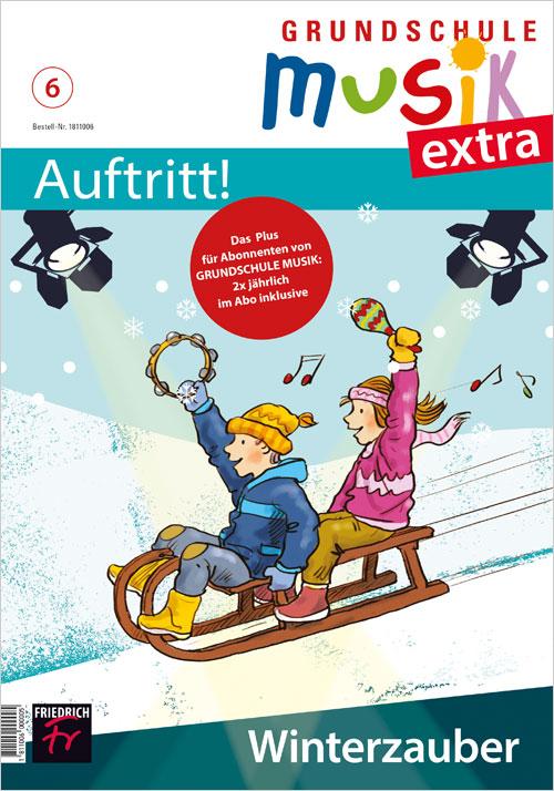 Grundschule Musik extra: Auftritt! Nr. 6/20