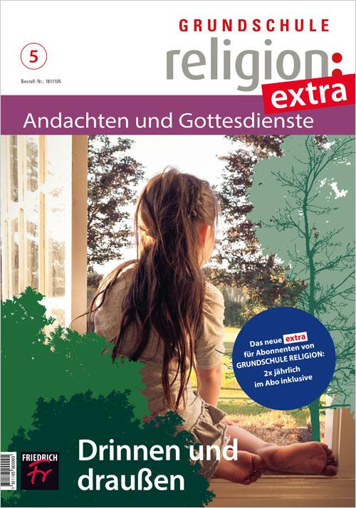 Grundschule Religion extra: Andachten & Gottesdienste Ausgabe 5/20