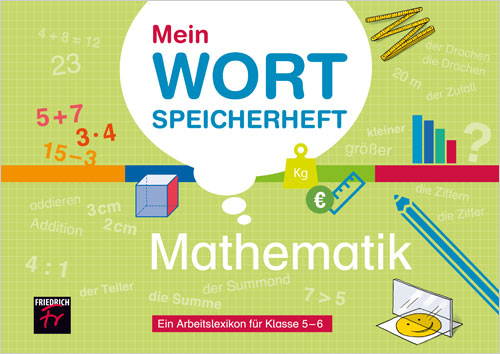 Mein Wortspeicherheft Mathematik