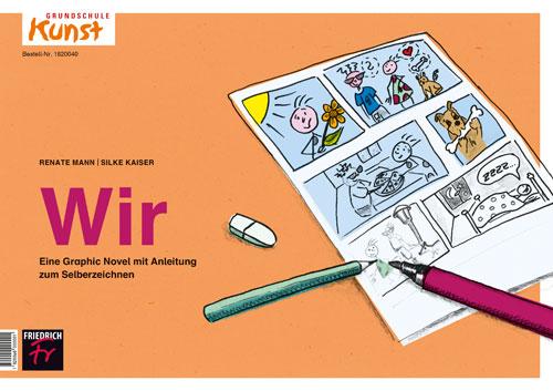 Wir Eine Graphic Novel Mit Anleitung Zum Selberzeichnen