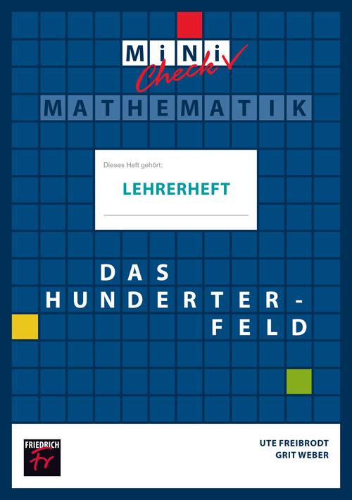 Mini-Check: Das Hunderterfeld (Lehrerheft mit Lösungen)
