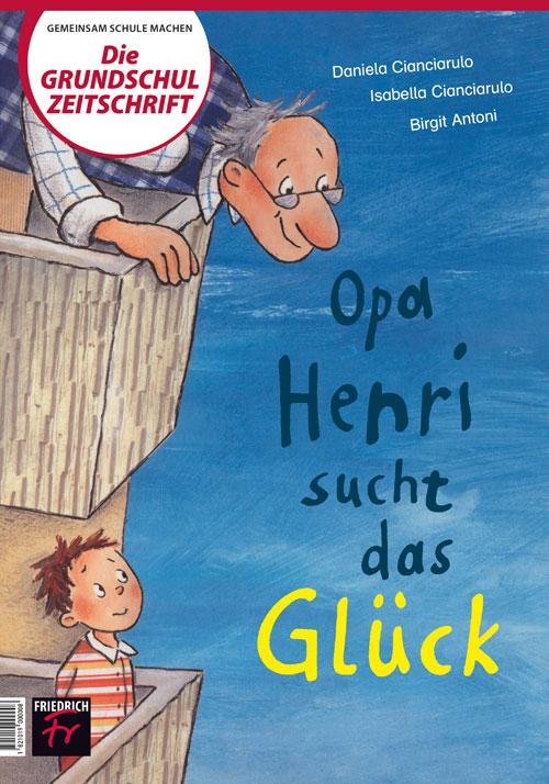 Opa Henri sucht das Glück