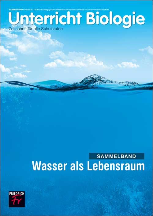 Wasser als Lebensraum