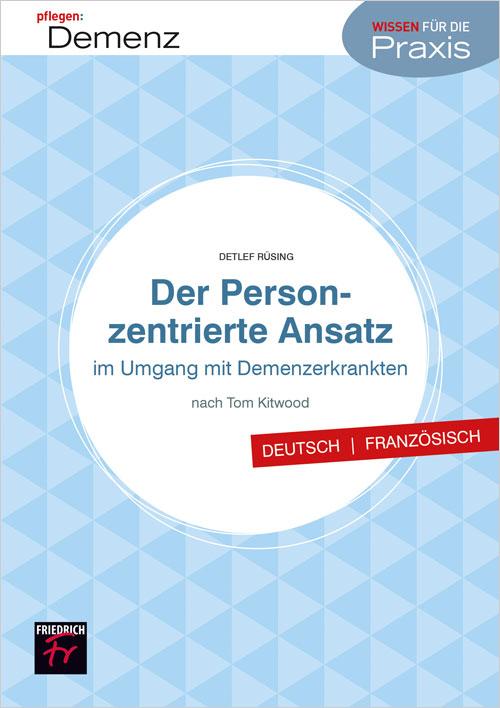 Personzentrierte Pflege – deutsch-französisch