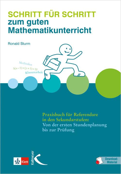 Schritt für Schritt zum guten Mathematikunterricht