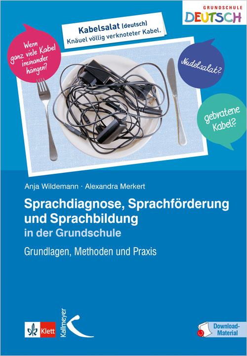 Sprachdiagnose, Sprachförderung und Sprachbildung in der Grundschule