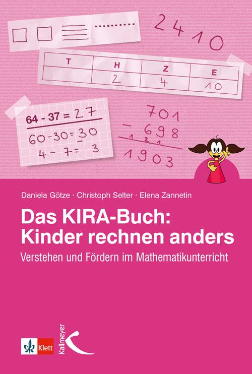 Das Kira-Buch: Kinder rechnen anders