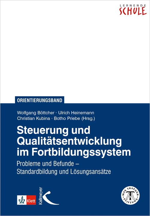 Steuerung und Qualitätsentwicklung im Fortbildungssystem