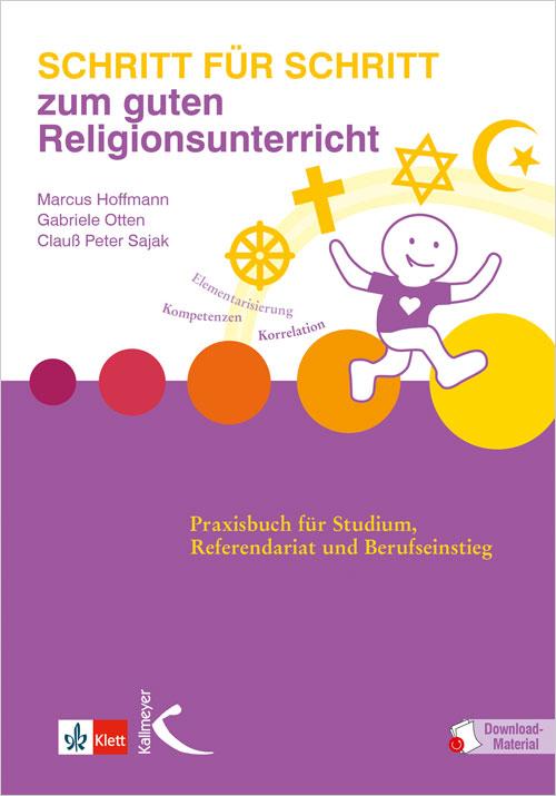 Schritt für Schritt zum guten Religionsunterricht