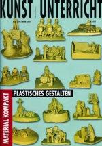 Material Kompakt-Plastisches Gestalten