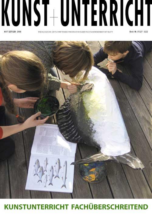 Kunstunterricht Fachüberschreitend