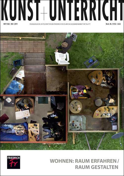 Wohnen: Raum Erfahren / Raum gestalten