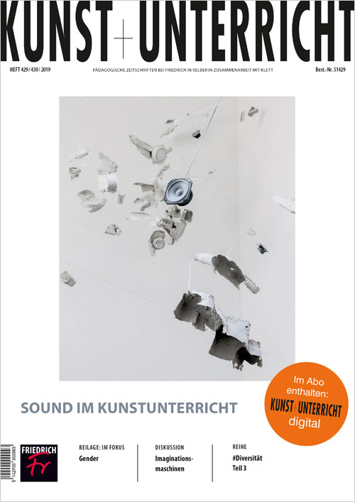 Sound im Kunstunterricht inkl. IM FOKUS: Gender