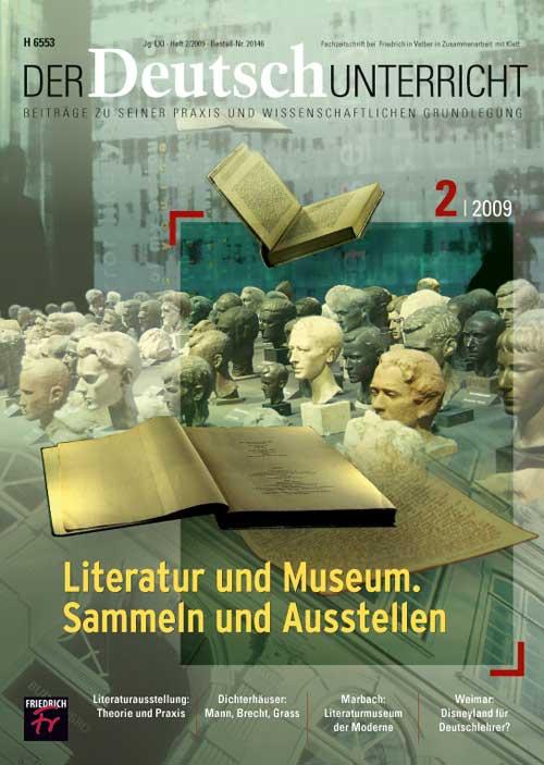 Literatur und Museum. Sammeln und Austellen