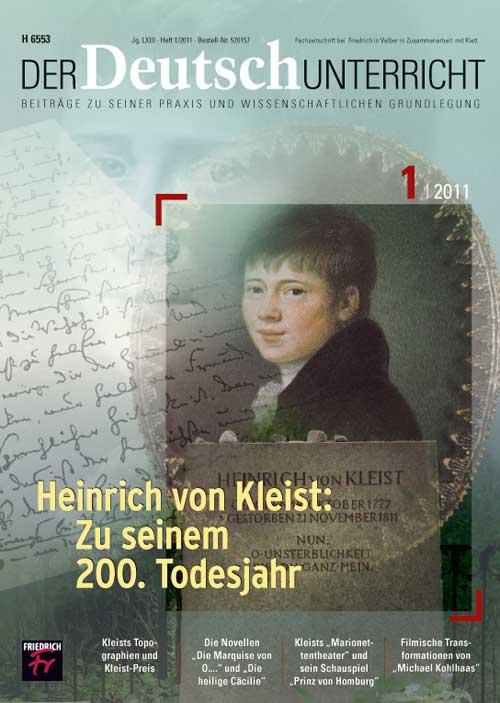 Heinrich von Kleist: Zu seinem 200. Todesjahr