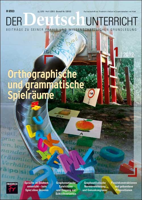 Orthographische und grammatische Spielräume