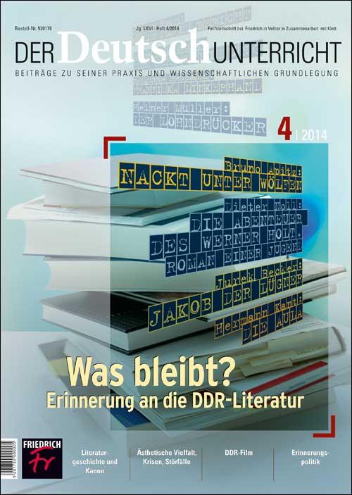 Was bleibt? Erinnerungen an die DDR-Literatur