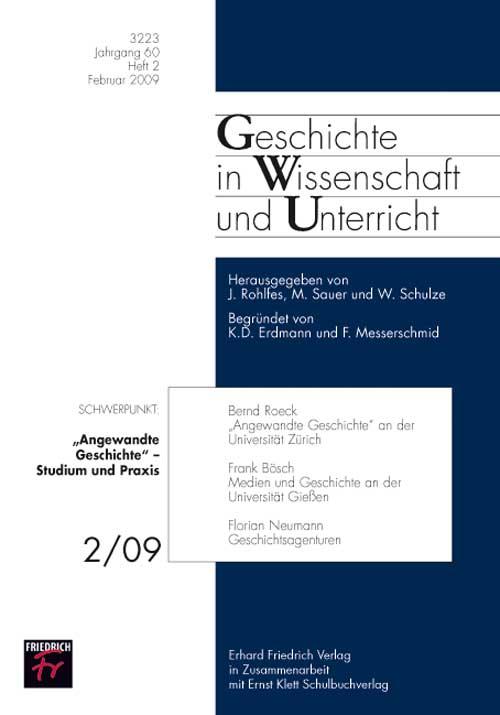 """""""Angewandte Geschichte"""" – Studium und Praxis"""