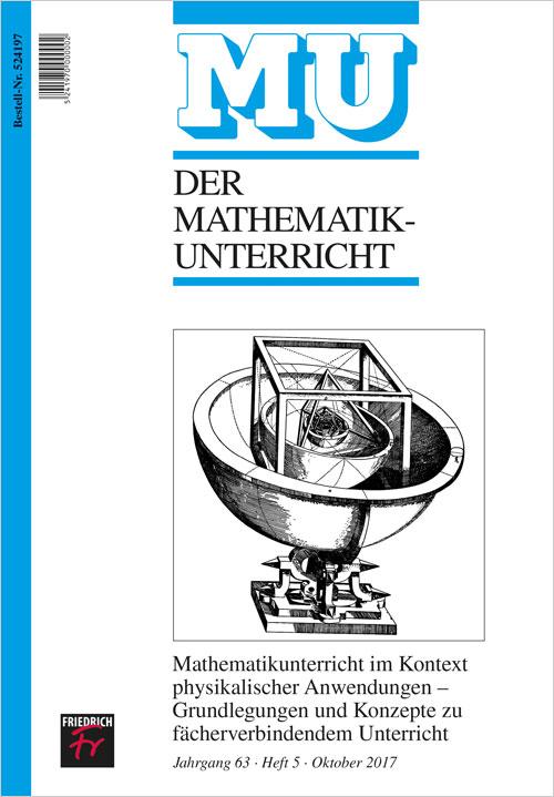 Mathematikunterricht im Kontext physikalischer Anwendungen – Grundlegungen und Konzepte zu fächerbindendem Unterricht