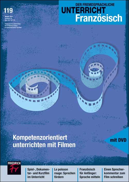 Kompetenzorientiert unterrichten mit Filmen