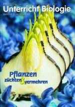 Pflanzen züchten und vermehren