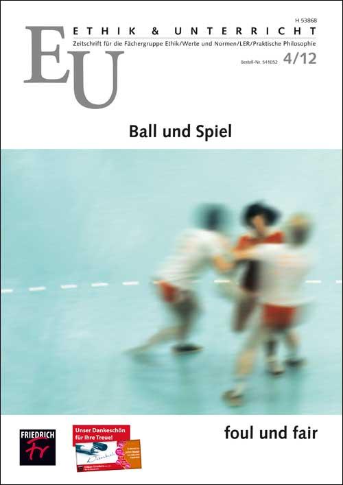 Ball und Spiel – foul und fair