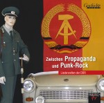 Zwischen Propaganda und Punk-Rock
