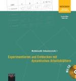 Experimentieren und Entdecken mit dynamischen Arbeitsblättern -