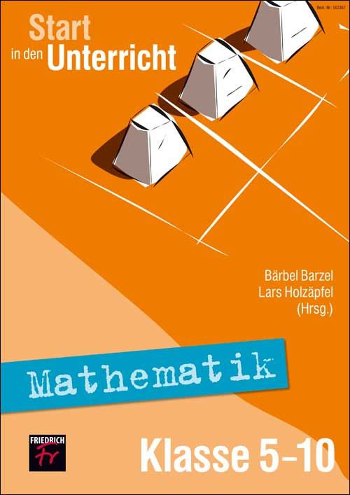 Start in den Unterricht Mathematik Klasse 5–10