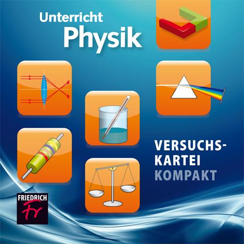 Versuchskartei kompakt: Physik
