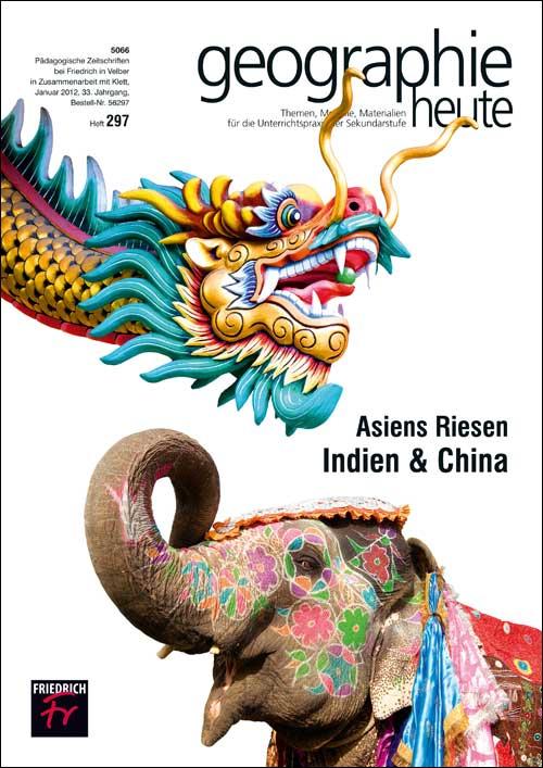 Asiens Riesen – Indien & China