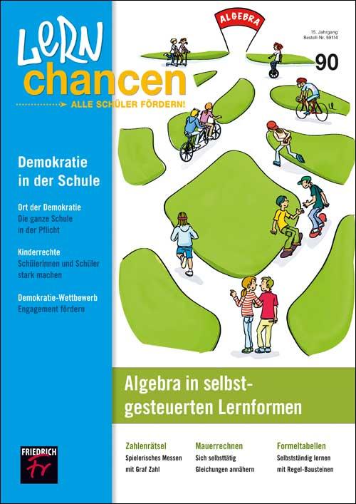 Algebra in selbstgesteuerten Lernformen Demokratie in der Schule
