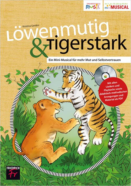 Löwenmutig & Tigerstark
