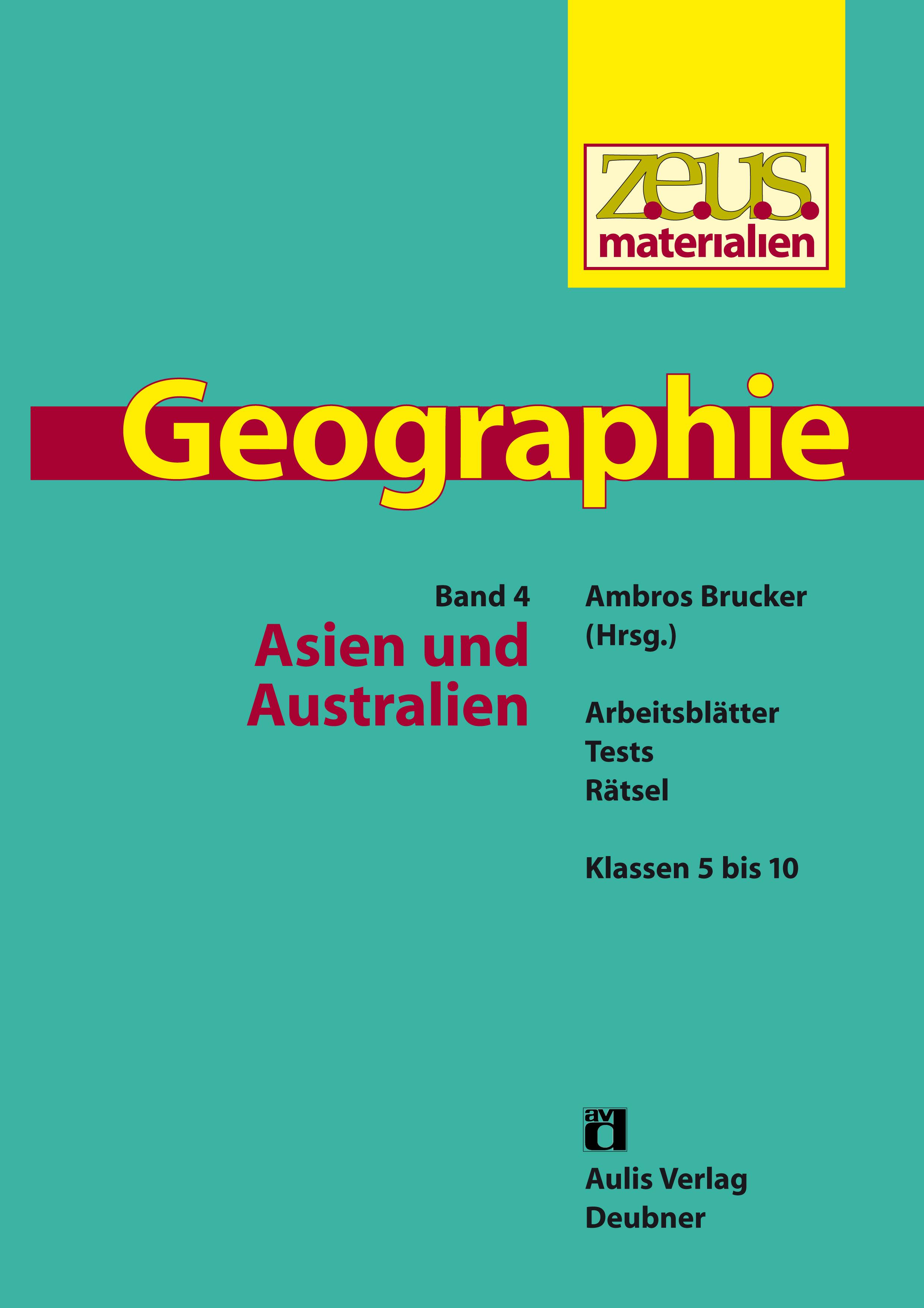 z.e.u.s. Materialien Geographie-Buchreihe – Band 4: Asien und Australien